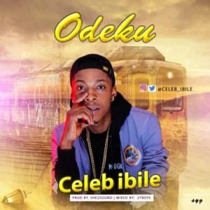 """Celeb Ibile - """"Odeku"""" (Prod. By 2tBoyz)"""